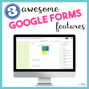3 Awesome Google Forms Features