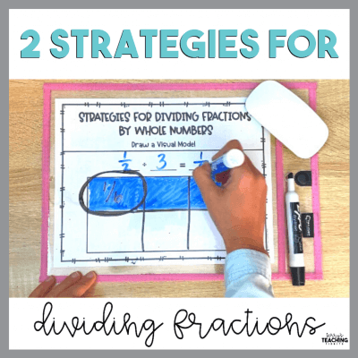2 Strategies for Dividing Fractions