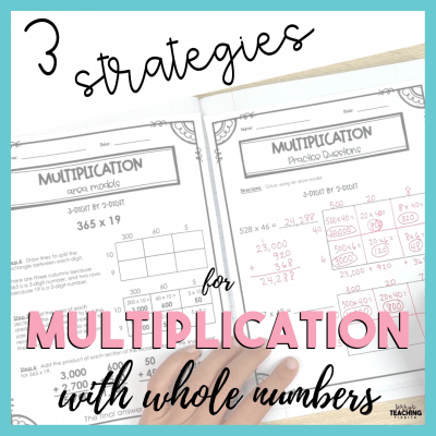 3 Strategies for Multiplication with Whole Numbers