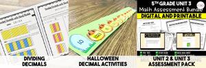Image of 3 Resources: Divide Decimals, Halloween Decimal Activities, and Unit 2 & 3 Assessments