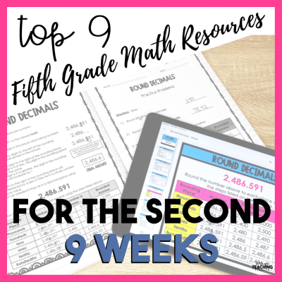 Top 9 Fifth Grade Math Resources for the Second 9 Weeks